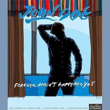 John Doe - Forever Hasn't Happened Yet - Poster