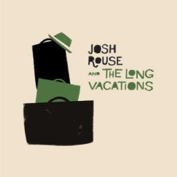 Josh Rouse and the Long Vacations - Josh Rouse and the Long Vacations