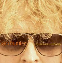 Ian Hunter - Shrunken Heads