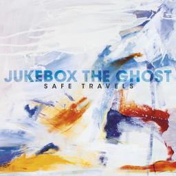 Jukebox the Ghost - Safe Travels - Digital Album