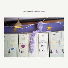 Chuck Prophet - Soap and Water
