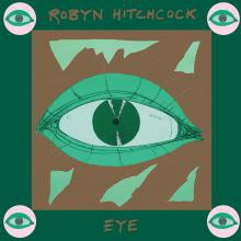 Robyn Hitchcock - Eye - CD
