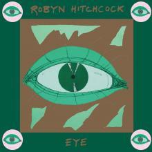 Robyn Hitchcock - Eye - DIGITAL