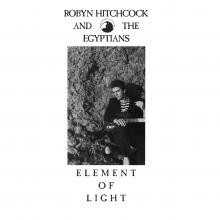 Robyn Hitchcock Element of Light - CD