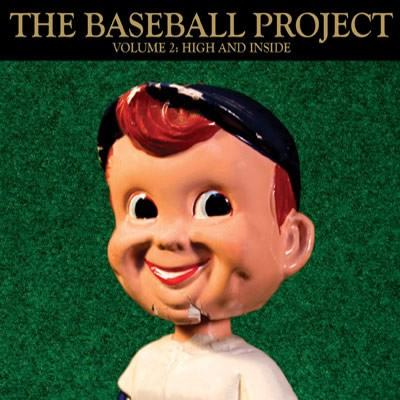 The Baseball Project - Vol. 2: High and Inside - DIGITAL