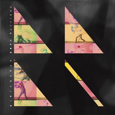 Born Ruffians - Birthmarks - Digital