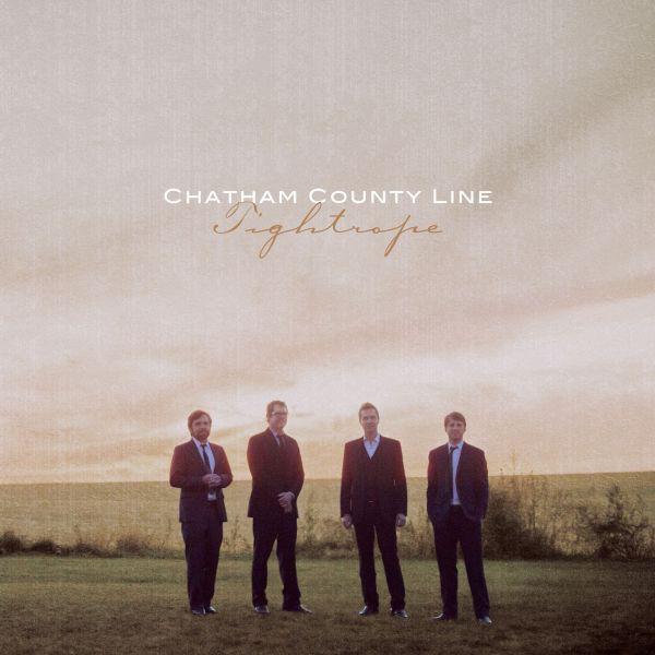 Chatham County Line - Tightrope - LP (w/ CD included in package!)