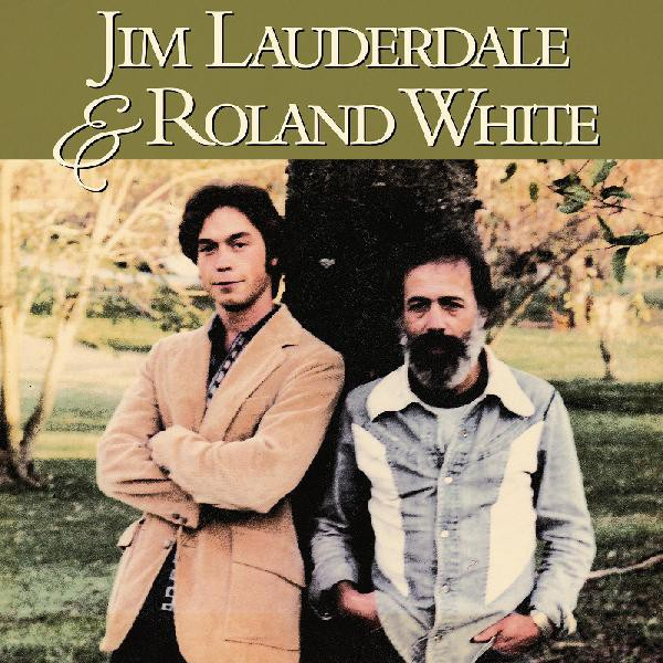 Jim Lauderdale and Roland White - CD