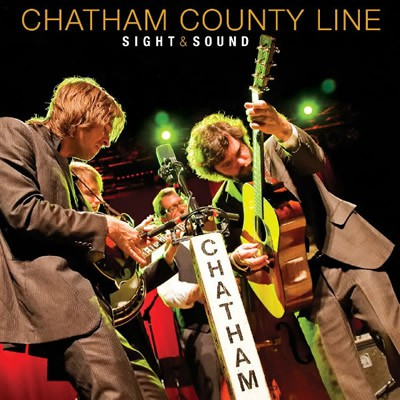 Chatham County Line - Sight & Sound - DIGITAL (Audio Only)