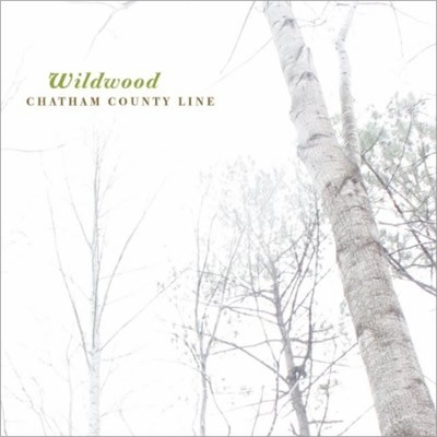 Chatham County Line - Wildwood - LP