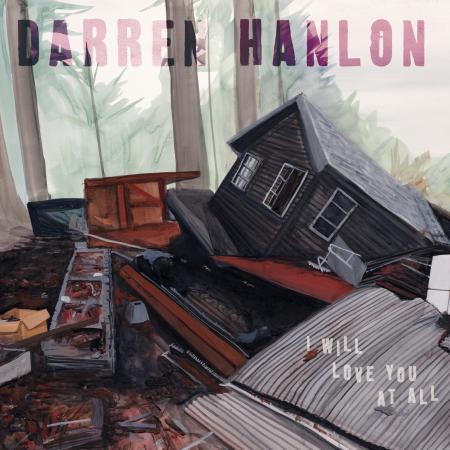 Darren Hanlon - I Will Love You All