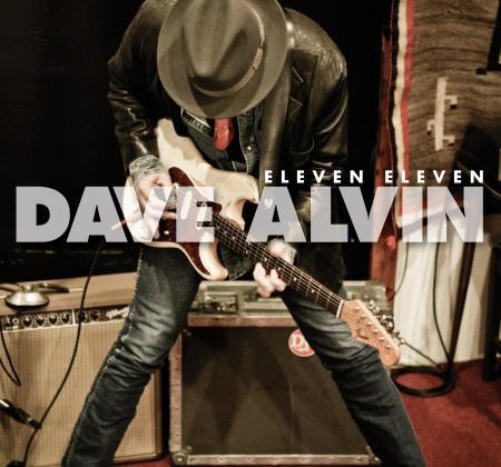 Dave Alvin - Eleven Eleven - Bundle