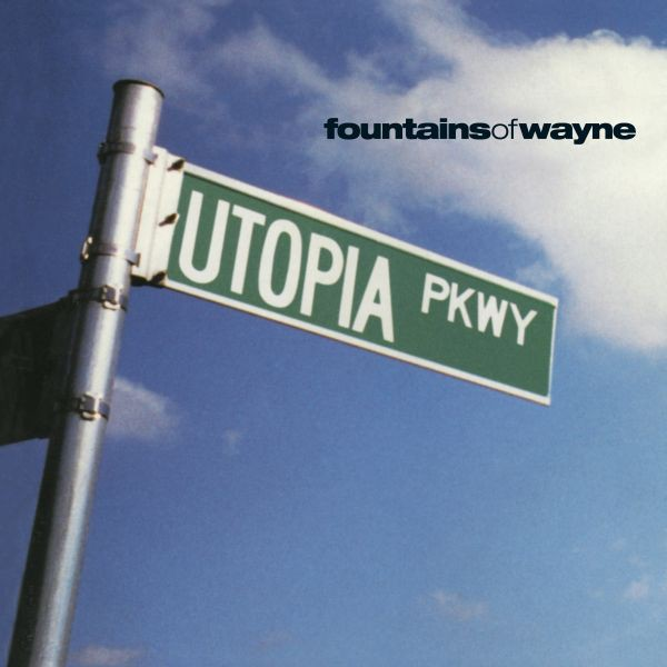 Fountains of Wayne - Utopia Parkway - LP