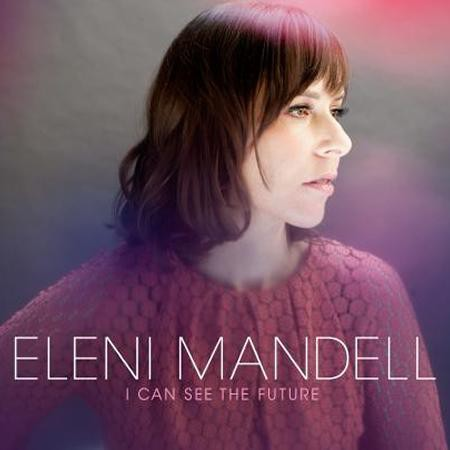 Eleni Mandell - I Can See The Future - Bundle