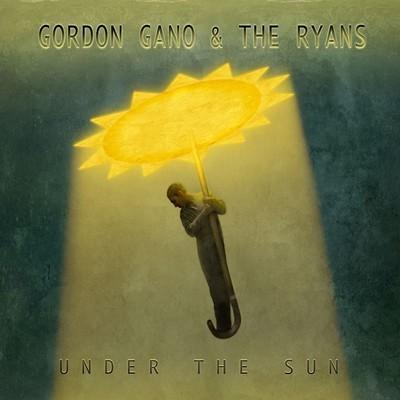 Gordon Gano & The Ryans - Under The Sun - DIGITAL