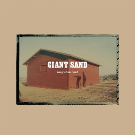 Giant Sand Long Stem Rant - CD