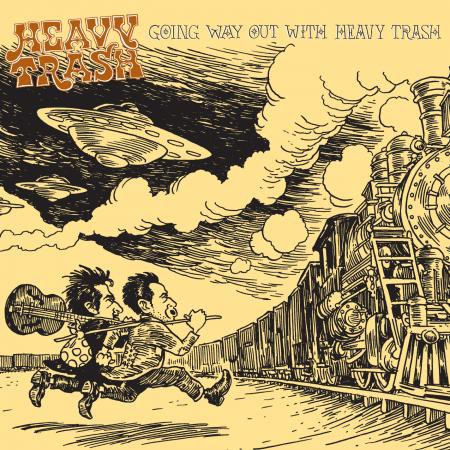 Heavy Trash - Going Way Out with Heavy Trash - Bundle