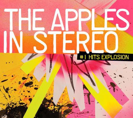 The Apples in stereo - #1 Hits Explosion - DIGITAL
