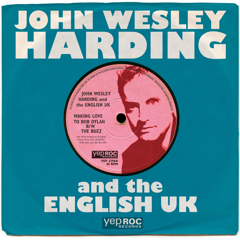 John Wesley Harding - Making Love To Bob Dylan 12-Inch - DIGITAL