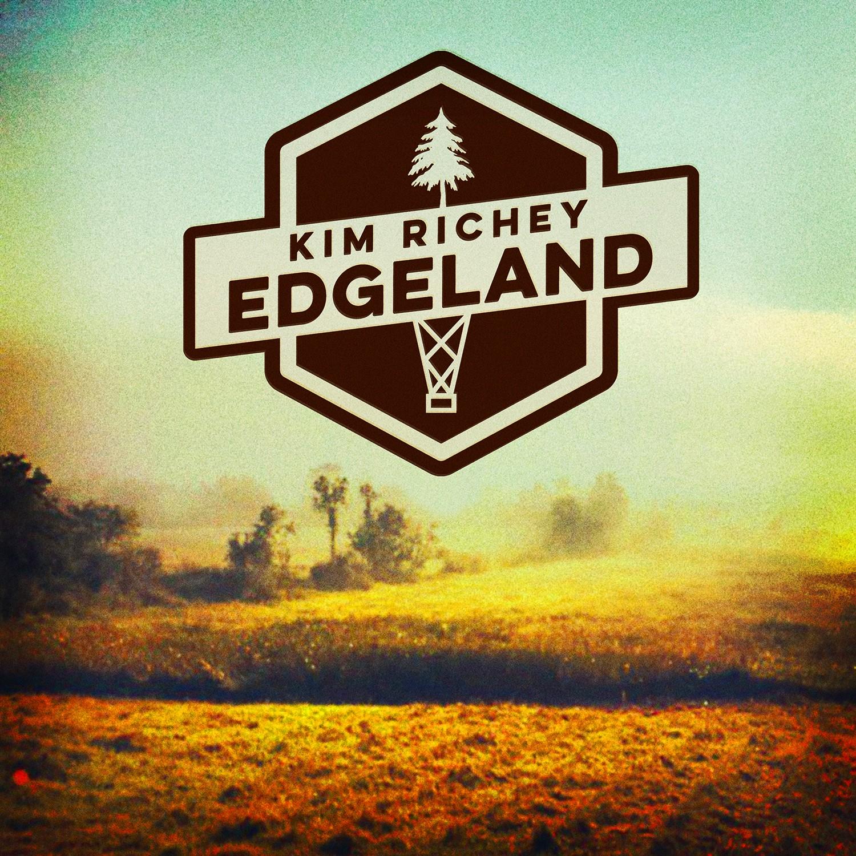 Kim Richey - Edgeland - CD/LP (PRE-ORDER)