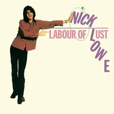 Nick Lowe - Labour of Lust