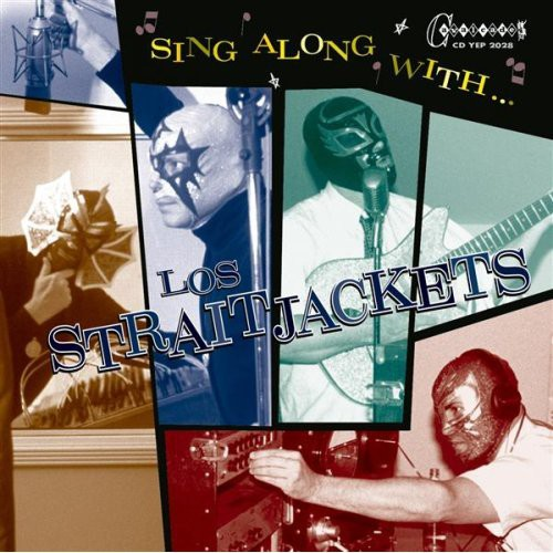 Los Straitjackets - Sing Along with Los Straitjackets - Bundle