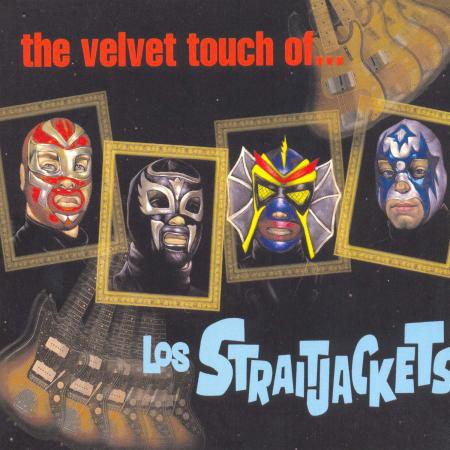 Los Straitjackets - The Velvet Touch of Los Straitjackets - Bundle