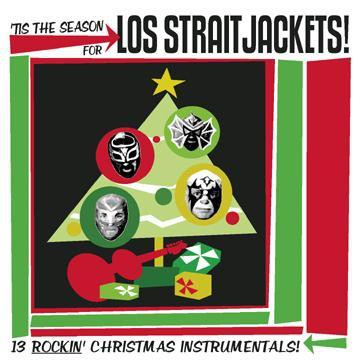 Los Straitjackets Tis The Season For Los Straitjackets - CD