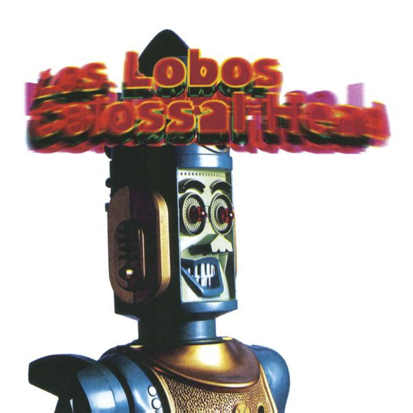 Los Lobos - Colossal Head - LP