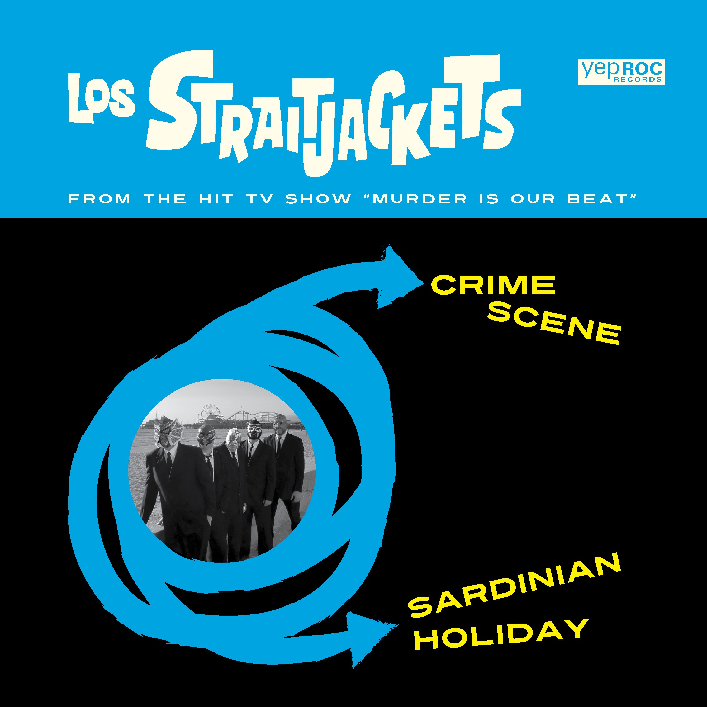 "Los Straitjackets - ""Crime Scene"" b/w ""Sardinian Holiday"" - 7-Inch Single"