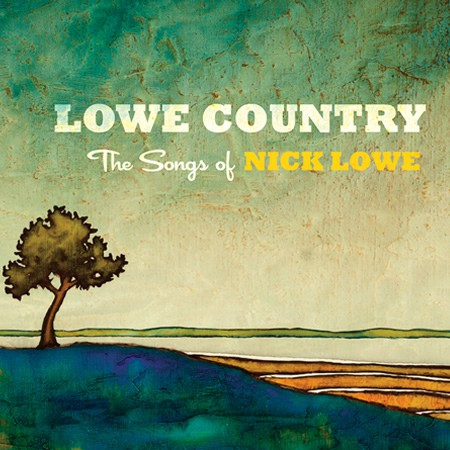 Various Artists - Lowe Country: The Songs of Nick Lowe