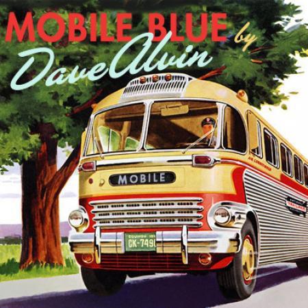 Dave Alvin - Mobile Blue - DIGITAL