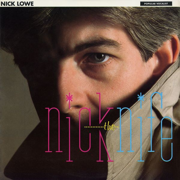 Nick Lowe - Nick the Knife - (REISSUE)