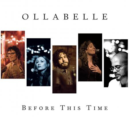 Ollabelle - Before This Time - Bundle