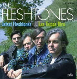 The Fleshtones - Jetset Fleshtones b/w Les Temps Dira - 45