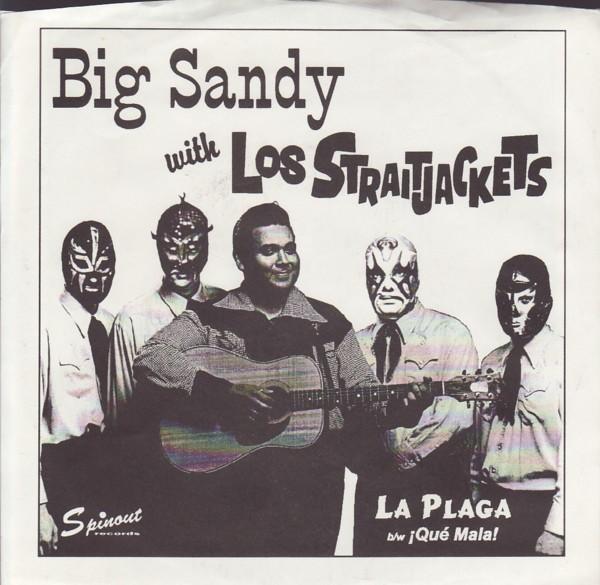 """Big Sandy w/Los Straitjackets - La Plaga/Que 7"""" Single"""