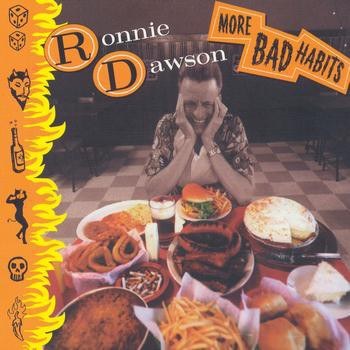 Ronnie Dawson - More Bad Habits