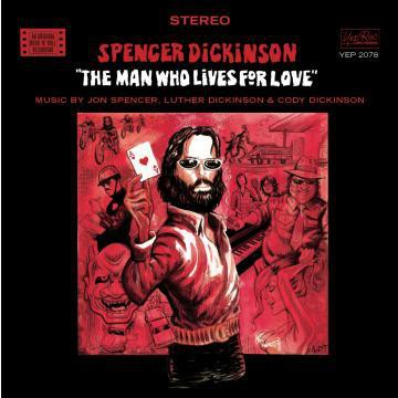 Spencer Dickinson - The Man Who Lives for Love