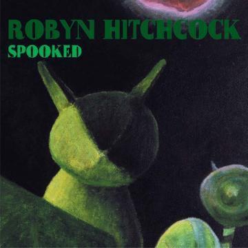Robyn Hitchcock - Spooked - Bundle
