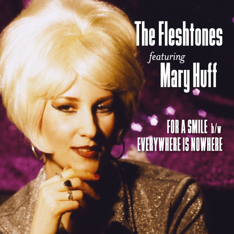 The Fleshtones (Feat. Mary Huff) - For A Smile b/w Everywhere Is Nowhere - Digital Album