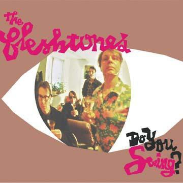 The Fleshtones - Do You Swing?