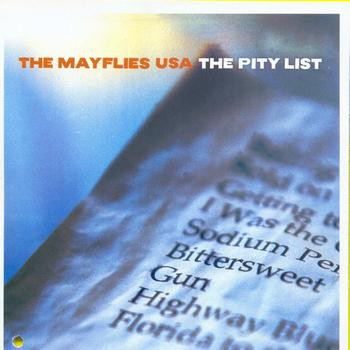 The Mayflies USA - The Pity List