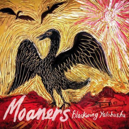 The Moaners - Blackwing Yalobusha