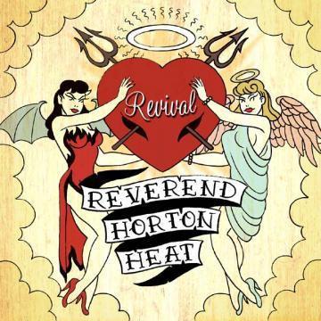 The Reverend Horton Heat - Revival - CD