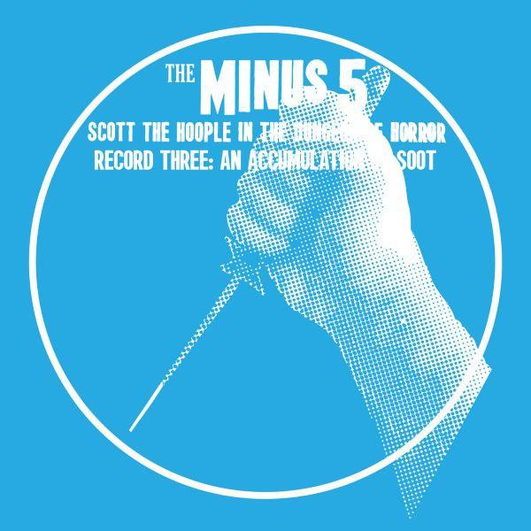 The Minus 5 - An Accumulation of Soot - Digital Album