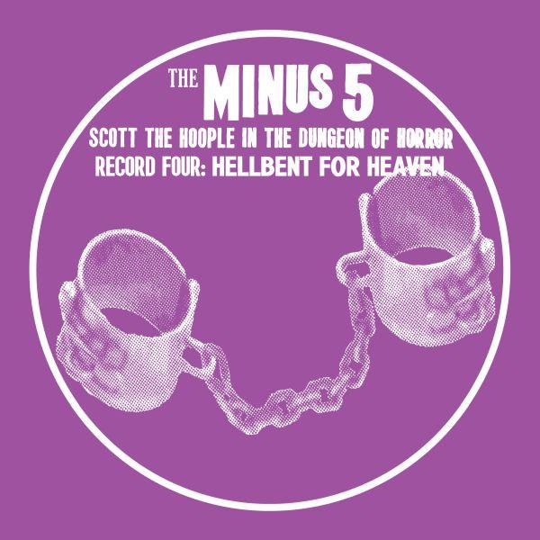 The Minus 5 - Hell Bent For Heaven - Digital Album