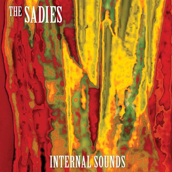 The Sadies - Internal Sounds - CD