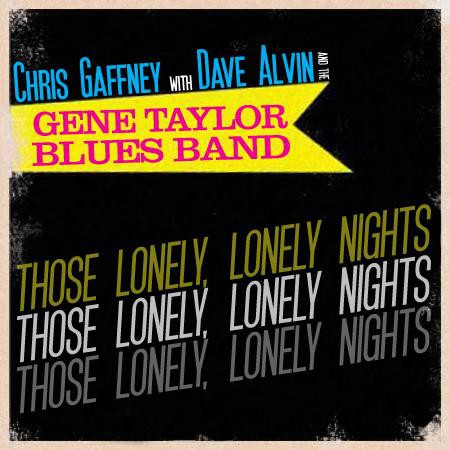 Dave Alvin - Those Lonely, Lonely Nights - DIGITAL