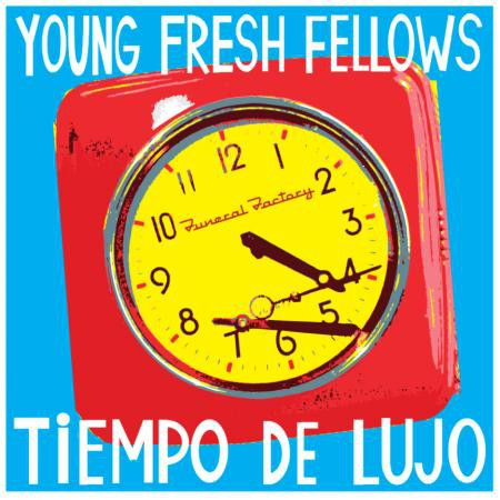 Young Fresh Fellows - Tiempo de Lujo - Bundle