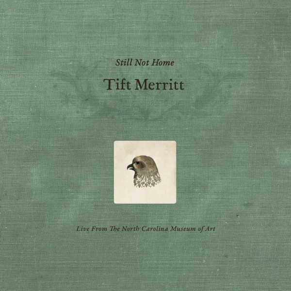 Tift Merritt  - Tift Merritt: Still Not Home - DVD (UNCTV Exclusive)